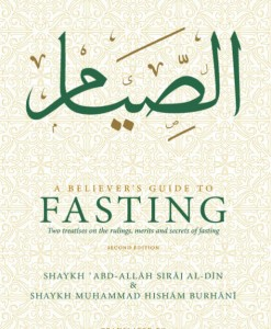 A Believers Guide to Fasting